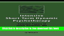 [Download] Intensive Short-Term Dynamic Psychotherapy: Selected Papers of Habib Davanloo, M.D.