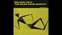 Miles Davis - Relaxin' with the Miles Davis Quintet (1958) - [Classic Jazz Music]