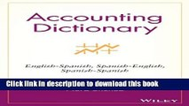 [Download] Accounting Dictionary: English-Spanish, Spanish-English, Spanish-Spanish [PDF] Online