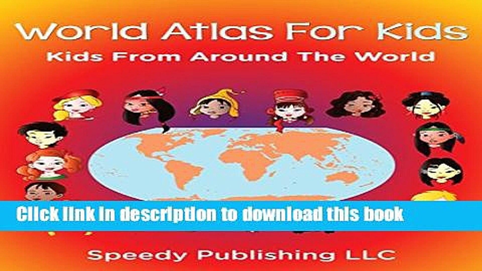 [Popular Books] World Atlas For Kids - Kids From Around The World Free Online