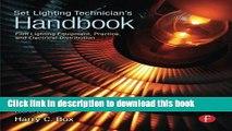 [Popular Books] Set Lighting Technician s Handbook: Film Lighting Equipment, Practice, and