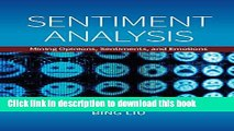 [Download] Sentiment Analysis: Mining Opinions, Sentiments, and Emotions Hardcover Collection