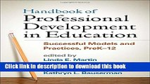 [Popular] Handbook of Professional Development in Education: Successful Models and Practices,