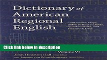 Books Dictionary of American Regional English, Volume VI: Contrastive Maps, Index to Entry Labels,