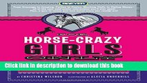 [Download] For Horse-Crazy Girls Only: Everything You Want to Know About Horses Kindle Free