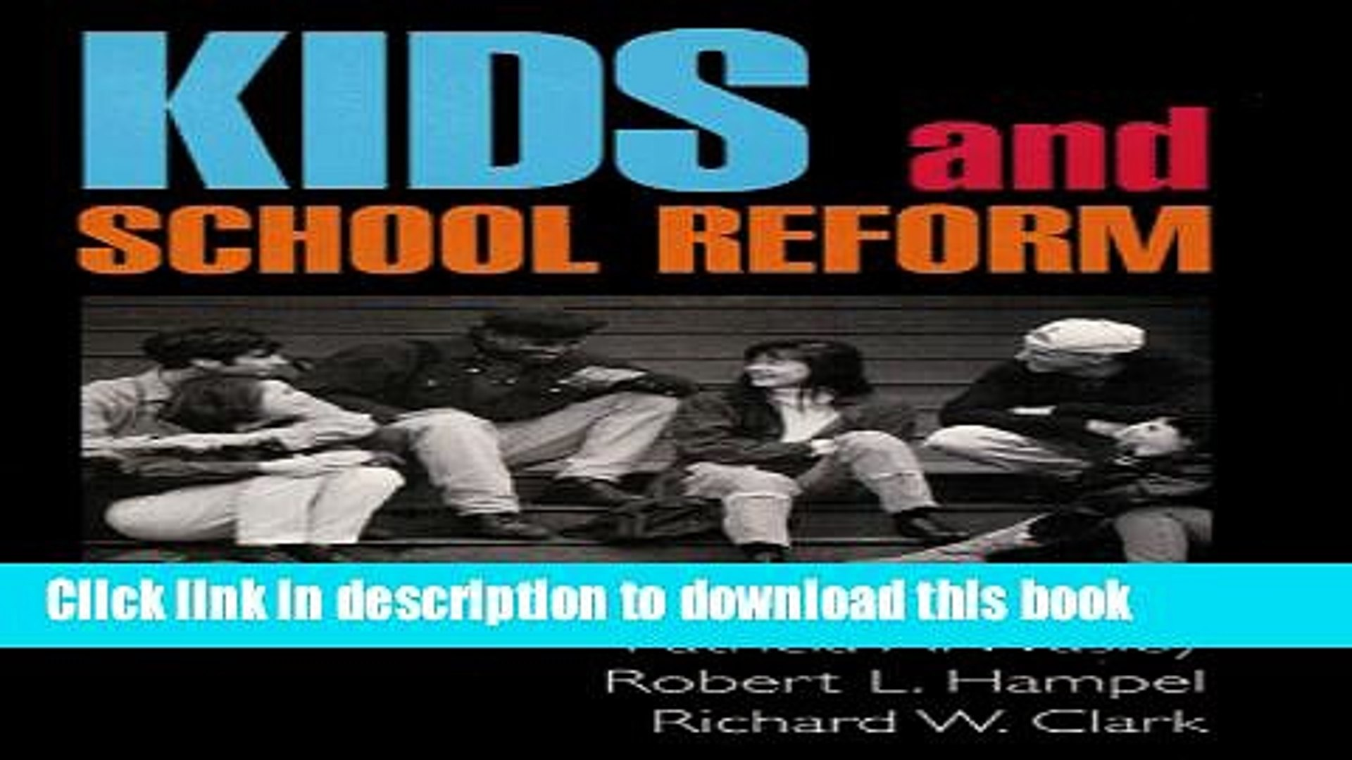 [Popular] Kids and School Reform (Jossey-Bass Education) Kindle OnlineCollection