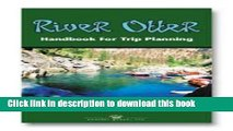 [Popular] River Otter, Handbook for Trip Planning: Authoritative Guide for Rafters, Kayakers,