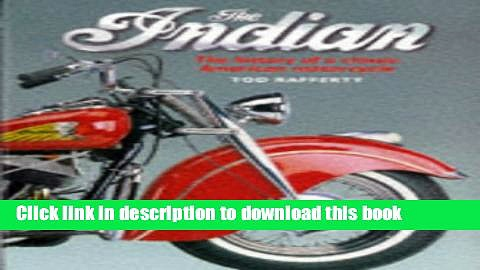 [PDF] The Indian: The History of a Classic American Motorcycle [Online Books]