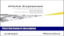 Download IPSAS Explained: A Summary of International Public Sector Accounting Standards Book Online