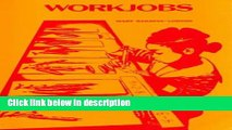 [PDF] Workjobs: Activity-Centered Learning for Early Childhood Full Online