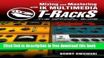 Popular] Book Mixing and Mastering with IK Multimedia T-RackS: The