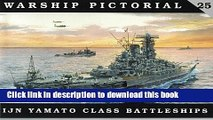 [PDF] Warship Pictorial No. 25 - IJN Yamato Class Battleships [Full Ebook]
