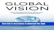 [Download] Global Vision: How Companies Can Overcome the Pitfalls of Globalization Hardcover Online