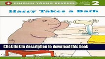 [Download] Harry Takes A Bath Hardcover Collection