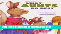 [Download] What Aunts Do Best / What Uncles Do Best Kindle Collection