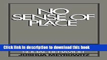 [Download] No Sense of Place: The Impact of Electronic Media on Social Behavior Hardcover Collection