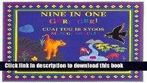[Download] Nine-In-One Grr! Grr!/Cuaj Tug-Ib-Zyoos Mlaug! Mlaug! Kindle Collection