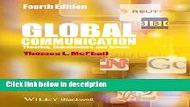 Ebook Global Communication: Theories, Stakeholders and Trends Full Online