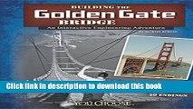 [Download] Building the Golden Gate Bridge: An Interactive Engineering Adventure (You Choose: