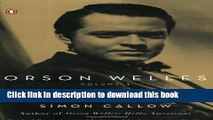 [PDF] Orson Welles, Volume 1: The Road to Xanadu (Orson Welles / Simon Callow) [Online Books]