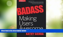 Big Deals  Badass: Making Users Awesome  Free Full Read Best Seller