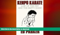 Free [PDF] Downlaod  Kenpo Karate: Law of the Fist and the Empty Hand  FREE BOOOK ONLINE