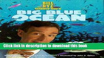 [Download] Bill Nye the Science Guy s Big Blue Ocean Hardcover Free