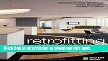 [Read PDF] Retrofitting Office Buildings to Be Green and Energy-Efficient: Optimizing Building