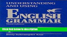 Books By Betty Schrampfer Azar - Understanding and Using English Grammar: 3rd (third) Edition Free