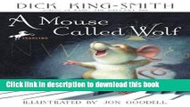 [Download] A Mouse Called Wolf Paperback Online