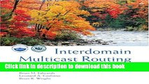 [Download] Interdomain Multicast Routing: Practical Juniper Networks and Cisco Systems Solutions: