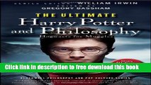 [Popular] Books The Ultimate Harry Potter and Philosophy: Hogwarts for Muggles Full Online