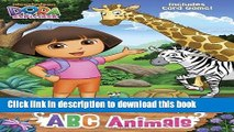 [Download] ABC Animals (Dora the Explorer) (Color Plus Card Stock) Hardcover Collection