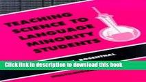 [Download] Teaching Science to Language Minority Students (Bilingual Education   Bilingualism)