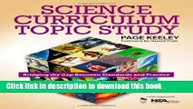 [Download] Science Curriculum Topic Study: Bridging the Gap Between Standards and Practice