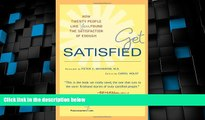 Big Deals  Get Satisfied: How Twenty People Like You Found the Satisfaction of Enough  Free Full