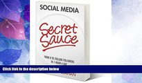 Must Have PDF  Social Media Secret Sauce: From 0 to 200,000 Followers in 1 Hour a Day  Free Full