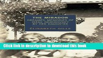 [Download] The Mirador: Dreamed Memories of Irene Nemirovsky By Her Daughter Kindle Collection