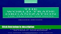 Ebook The World Trade Organization: Law, Practice, and Policy (Oxford International Law Library)