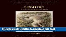 Lemurs: Ecology and Adaptation (Developments in Primatology: Progress and Prospects)