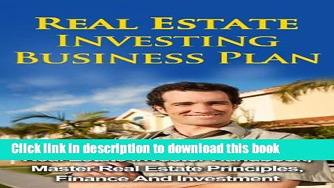 [Read PDF] Real Estate Investing Business Plan – Real Estate Investor Handbook, Master Real Estate