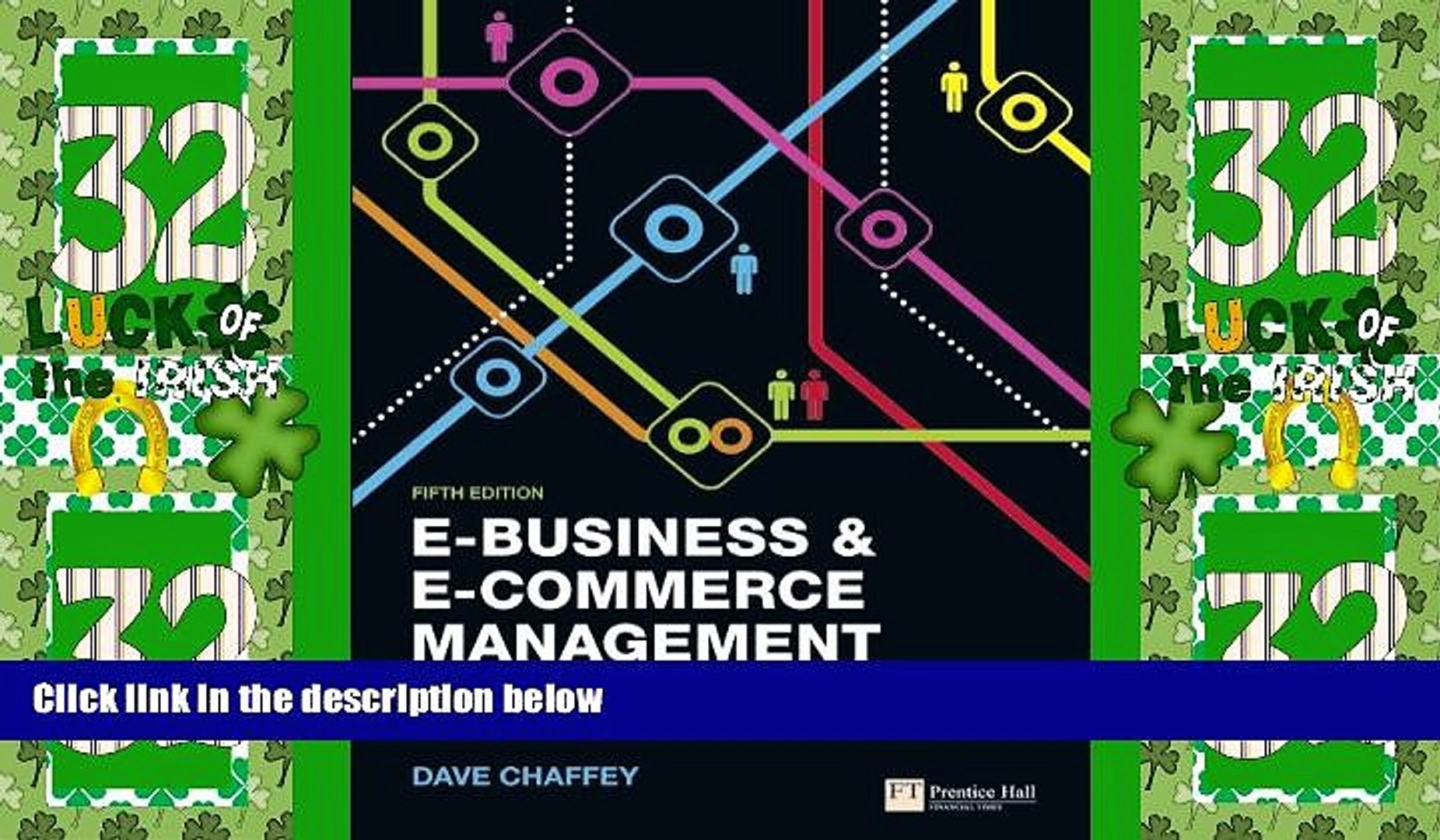Big Deals  E-Business and E-Commerce Management: Strategy, Implementation and Practice (5th