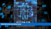 READ FREE FULL  Bitcoin for Nonmathematicians: Exploring the Foundations of Crypto Payments  READ