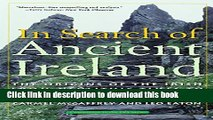 [Download] In Search of Ancient Ireland: The Origins of the Irish from Neolithic Times to the