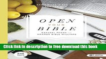 [Popular] Books Open Your Bible: God s Word is For You and For Now (Bible Study Book) Free Online