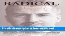 [Download] Radical: My Journey Out Of Islamist Extremism Hardcover Free