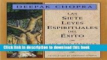[Popular] Books Las siete leyes espirituales del exito: Una guia practica para la realizacion de
