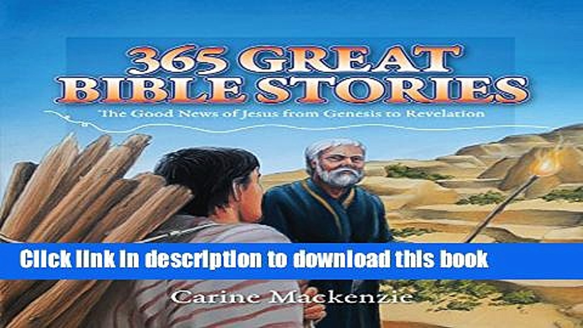 [PDF] 365 Great Bible Stories: The Good News of Jesus Christ from Genesis  to Revelation (Colour