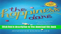 [Popular] Books The Happiness Dare: Pursuing Your Heart s Deepest, Holiest, and Most Vulnerable