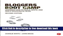 [Download] Bloggers Boot Camp: Learning How to Build, Write, and Run a Successful Blog Kindle Online